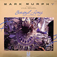 Mark Murphy/Viva Brasil: Brazil Songs (1983)